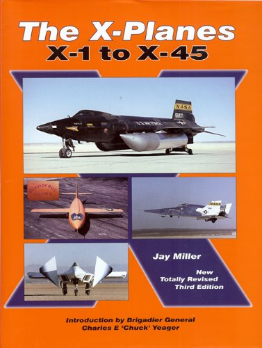 The X-Planes X-1 to X-45: Miller Jay