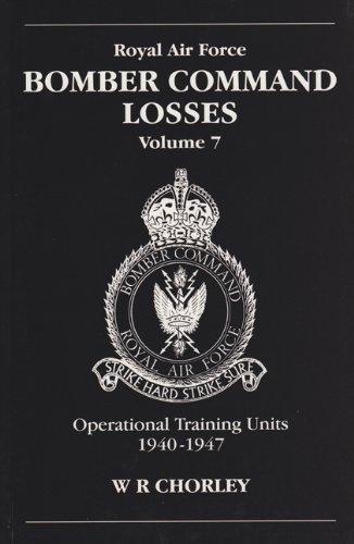 RAF Bomber Command Losses: Operational Training Losses: W.R. Chorley