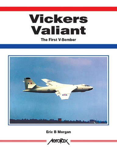9781857801347: Vickers Valiant: The First of the V-Bombers