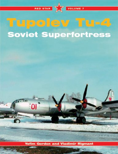 9781857801422: Tupolev Tu-4 Superfortress -Red Star Volume 7