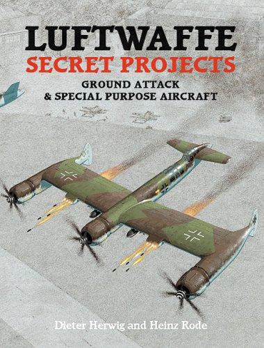 Luftwaffe Secret Projects: Ground Attack & Special: Herwig, Dieter