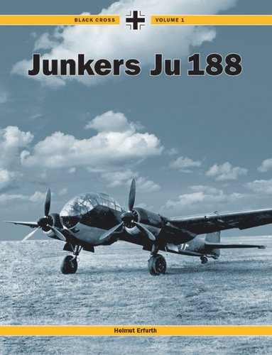 Black Cross Volume I: Junkers 188