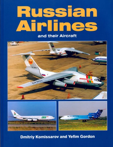 Russian Airlines and Their Aircraft (1857801768) by Yefim Gordon; Dmitriy Komissarov
