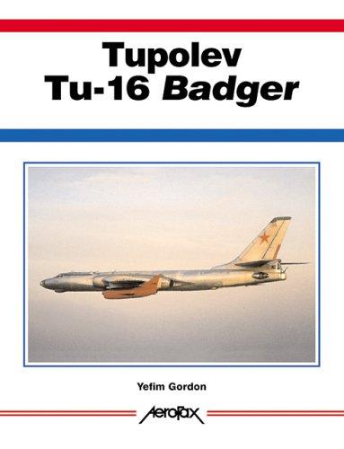 9781857801774: Tupolev Tu-16 Badger: Versatile Soviet Long-Range Bomber (Aerofax)