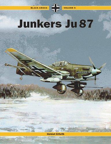 9781857801866: Junkers Ju 87 (Black Cross, Vol. 5) (Black Cross S.)