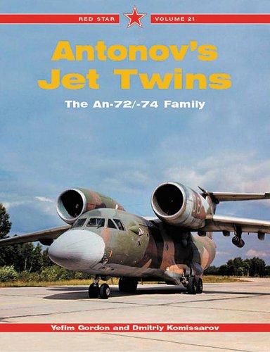 9781857801996: Antonov's Jet Twins: The An-72/-74 Family - Red Star Vol. 21