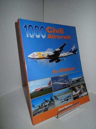 9781857802085: 1,000 Civil Aircraft in Colour