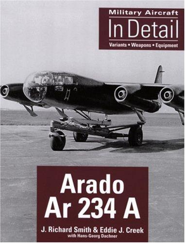 9781857802252: Arado Ar 234 A (Military Aircraft in Detail)