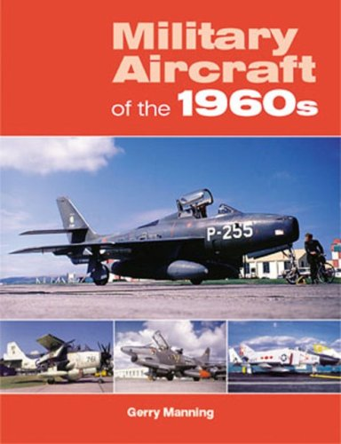 Military Aircraft of the 1960s: Gerry Manning