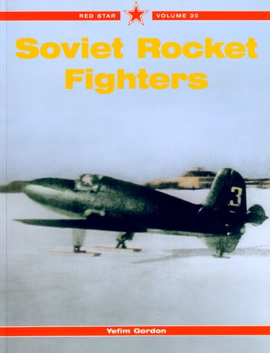 Soviet Rocket Fighters - Red Star Vol. 30 (1857802454) by Yefim Gordon