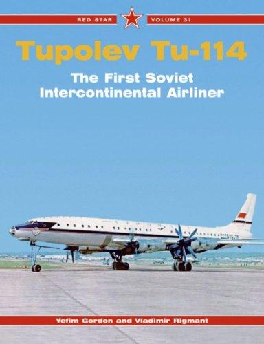 9781857802467: Tupolev Tu-114 (Red Star)