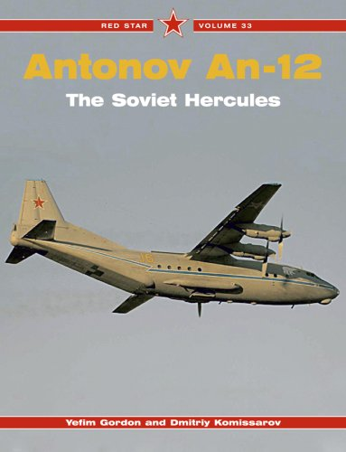 9781857802559: Antonov An-12: The Soviet Hercules - Red Star Vol. 33