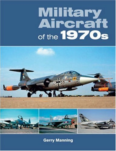9781857802634: Military Aircraft of the 1970s