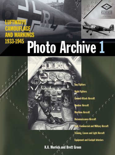 Luftwaffe Camouflage and Markings 1933-1945: Photo Archive 1 (9781857802757) by Kenneth A. Merrick; Brett Green; Eddie J. Creek