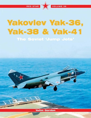 9781857802870: Red Star 36: Yakovlev Yak-36, Yak-38 & Yak 41: The Soviet Jump Jets