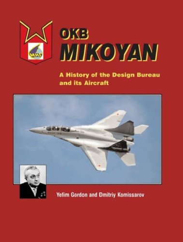 9781857803075: OKB Mikoyan: A History of the Design Bureau and Its Aircraft