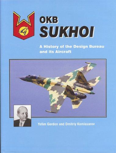 9781857803143: OKB Sukhoi: A History of the Design Bureau and its Aircraft