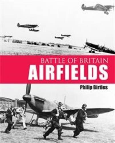 9781857803280: Battle of Britain Airfields