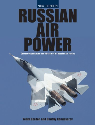 9781857803433: Russian Air Power: Current Organization and Aircraft of all Russian Air Forces