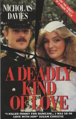 A Deadly Kind of Love: Nicholas Davies