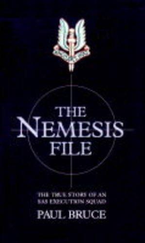 The Nemesis File: Bruce Paul