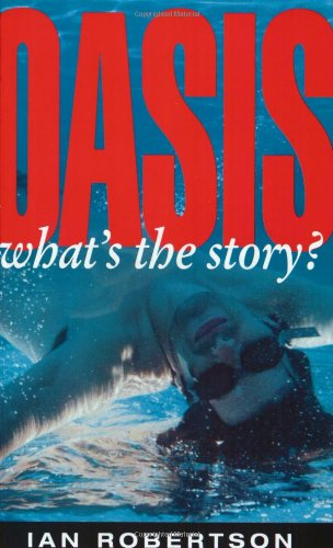 9781857821574: Oasis: What's the Story?