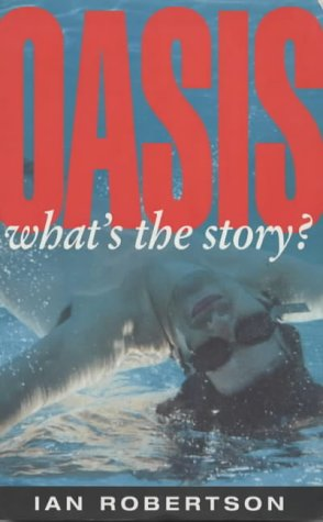 "9781857821574: ""Oasis"": What's the Story?"