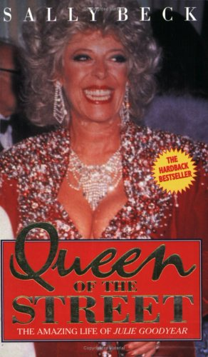 9781857821680: Queen of the Street: Amazing Life of Julie Goodyear