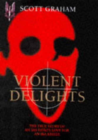 Violent Delights: Graham, Scott