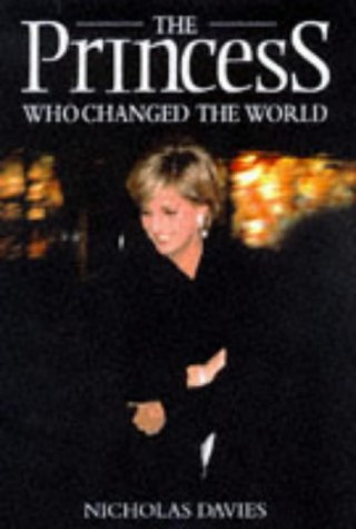 The Princess Who Changed the World: Davies, Nicholas