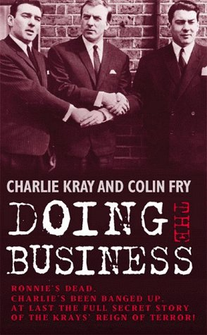 9781857823264: Doing the Business: Inside the Kray's Secret Network of Glamour and Violence