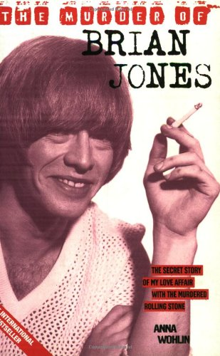 9781857823349: The Murder of Brian Jones: The Secret Story of My Love Affair with the Murdered Rolling Stone