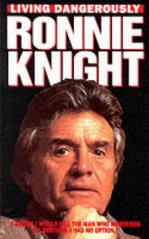 9781857823523: Ronnie Knight: Living Dangerously