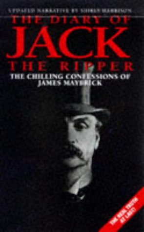 9781857823608: The Diary of Jack the Ripper: The Chilling Confessions of James Maybrick