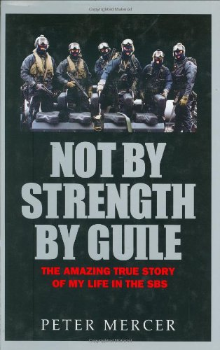 9781857823684: Not by Strength by Guile