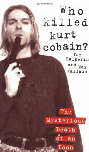 9781857825107: Who Killed Kurt Cobain?
