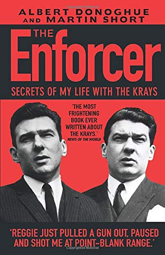 Enforcer, The: Secrets of My Life with: Albert Donoghue, Martin