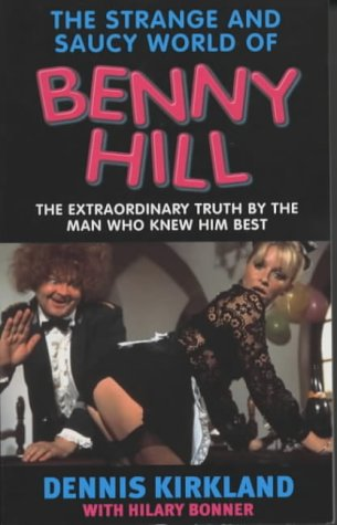 9781857825459: The Strange and Saucy World of Benny Hill