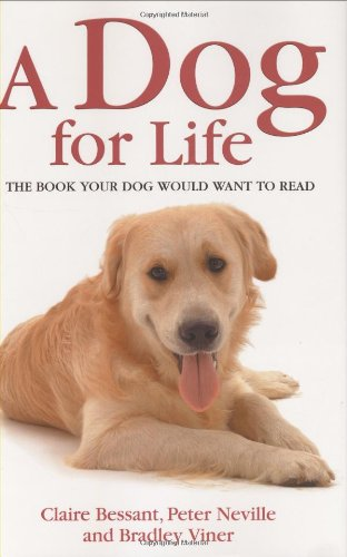 9781857825626: A Dog for Life: The Book Your Dog Would Want to Read