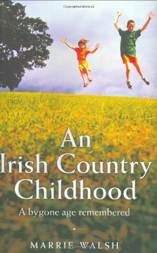 9781857825862: An Irish Country Childhood: Memories of a Bygone Age
