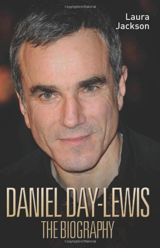 9781857826050: Daniel Day-Lewis: The Biography