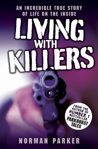 Living With Killers: Parker, Norman