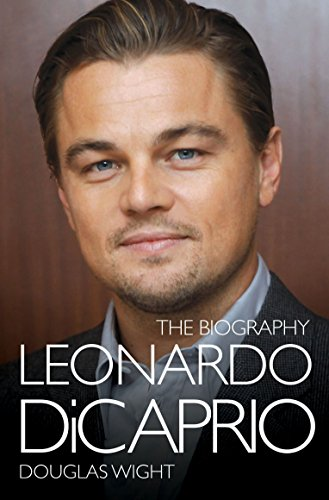 9781857826722: Leonardo DiCaprio: The Biography