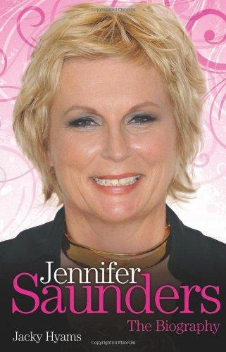 9781857826821: Jennifer Saunders: The Biography