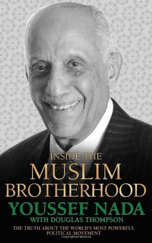 9781857826876: Inside the Muslim Brotherhood: The Truth about the World's Most Powerful Political Movement