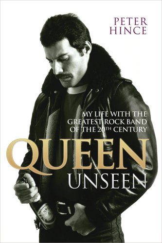 9781857827958: Queen Unseen: My Life with the Greatest Rock Band of the 20tt Century