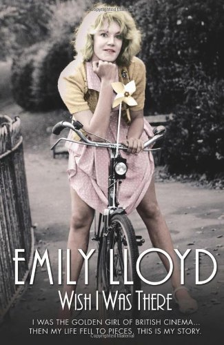 Wish I Was There: Emily Lloyd