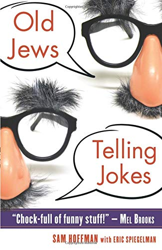 Old Jews Telling Jokes: Hoffman, Sam; Spiegelman, Eric