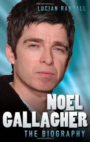 9781857829563: Noel Gallagher - the Biography