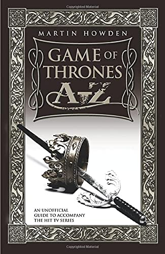 9781857829969: Game of Thrones A-Z: An Unofficial Guide to Accompany the Hit TV Series